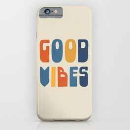 Good Vibes Positive Retro Typography in Blue, Orange, and Mustard on Light Beige iPhone Case