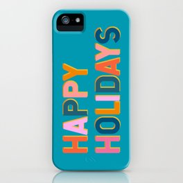 Colorful Happy Holidays Typography iPhone Case