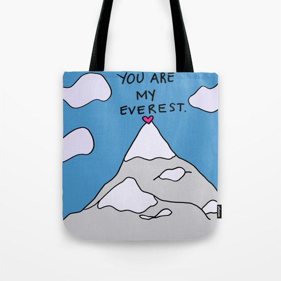 You Are My Everest Tote Bag