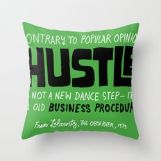 The Hustle Throw Pillow