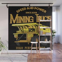 Mining Truck Speed and Power Wall Mural