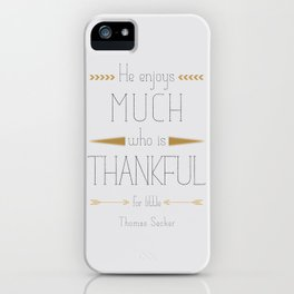 Thankful - Thomas Secker Quote iPhone Case