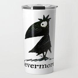 Nevermore! The Raven - Edgar Allen Poe Travel Mug