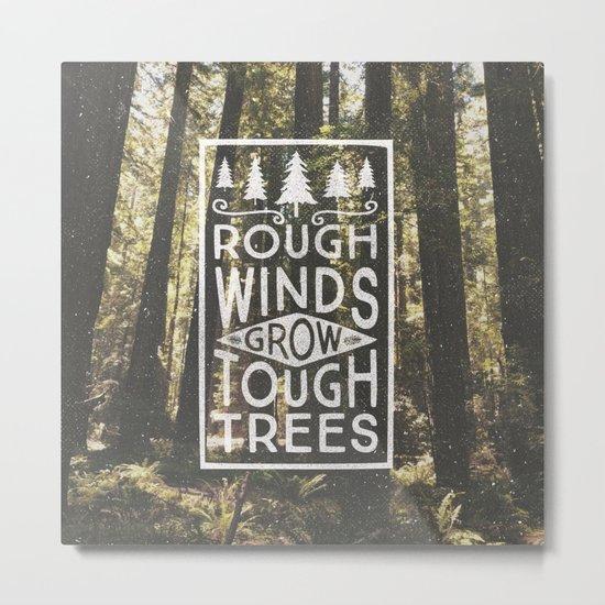 TOUGH TREES Metal Print