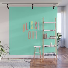 BLISSED OUT Wall Mural