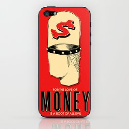 For The Love of Money Is A Root of All Evil iPhone Skin