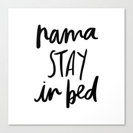 NamaSTAY In Bed Canvas Print