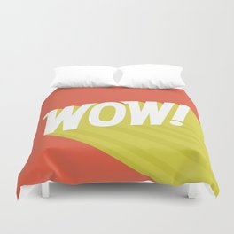 Wow quote illustration Duvet Cover
