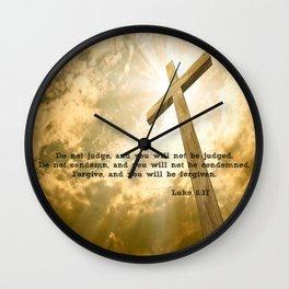 Luke 6:37 Wall Clock
