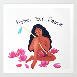 Protect Your Peace Art Print