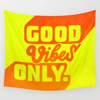 good vibes Wall Tapestries featuring Good Vibes by Daizy Jain
