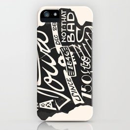 Not That Bad iPhone Case