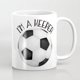 I'm A Keeper! Coffee Mug