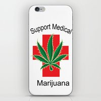 medical iPhone & iPod Skins featuring Support Medical Marijuana by BudProducts.us