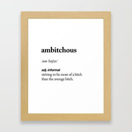 Ambitchous black and white contemporary minimalism typography design home wall decor bedroom Framed Art Print