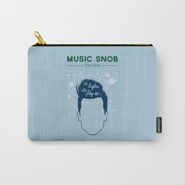 Even HIGHER, Even FLY-er — Music Snob Tip #074.5 Carry-All Pouch