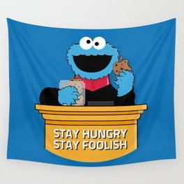Stay Hungry. Stay Foolish. Wall Tapestry
