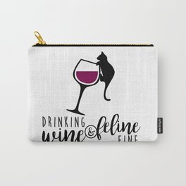 Drinking Wine and Feline Fine  |  Crazy Cat Lady Carry-All Pouch