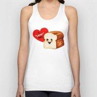 bread Tank Tops featuring Valentine- Bread by Kelly Gilleran