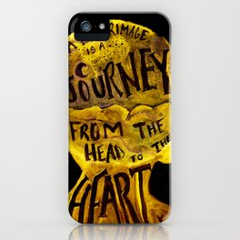 Pilgrimage is a Journey iPhone Case