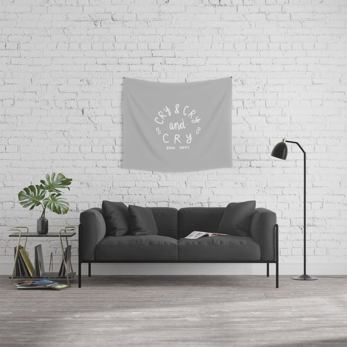 Cry and Cry Wall Tapestry