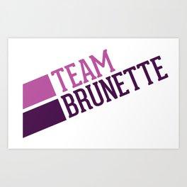 Property of Brunettes Art Print