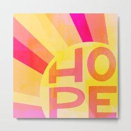 Hope & Sunshine Metal Print