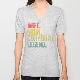Best Mother Women Funny Gift T Shirt Wife Mom Corporal Legend Unisex V-Neck