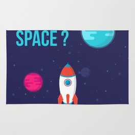 Do you need more Space? Rug