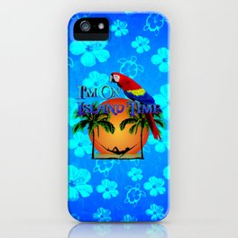 Island Time And Parrot iPhone Case