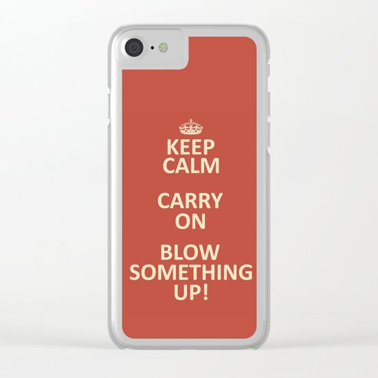 Keep Calm...Destroy! Clear iPhone Case