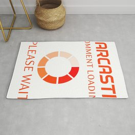 Sarcastic Comment Loading Rug