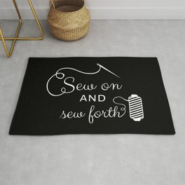 Sew On And Sew Forth Rug