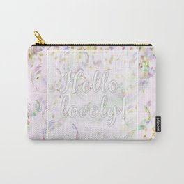 Hello, Lovely! (bubbles and confetti) Carry-All Pouch