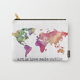 art is love made public Carry-All Pouch