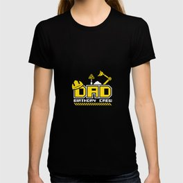 Dad Birthday Crew Construction Worker Theme Party T-shirt