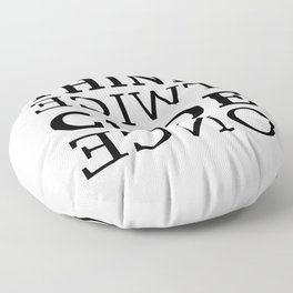 Think twice Code once Floor Pillow