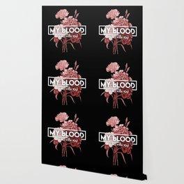 my blood Wallpaper