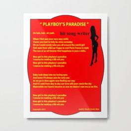 PLAYBOY'S PARADISE Metal Print