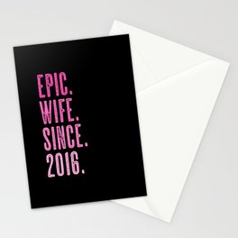 Epic wife since 2016 marriage wedding Stationery Cards