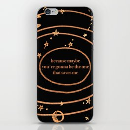 because maybe iPhone Skin