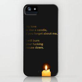 My Love Is Like A Candle iPhone Case