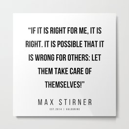 17   |Max Stirner | Max Stirner Quotes | 200604 | Anarchy Quotes Metal Print