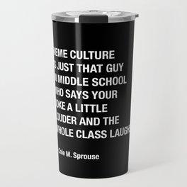 Meme Culture Travel Mug