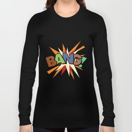 Comic Book Pop Art Sans BANG! Long Sleeve T-shirt