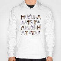 hakuna Hoodies featuring ANUKAH Atatam (two)  by Vasare Nar