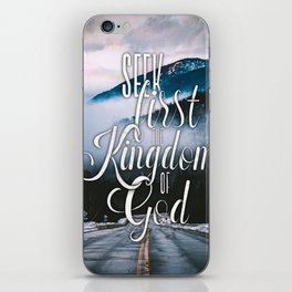Seek first the kingdom of God - Matthew 6:33 iPhone Skin