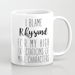 High Expectations - Rhysand Coffee Mug