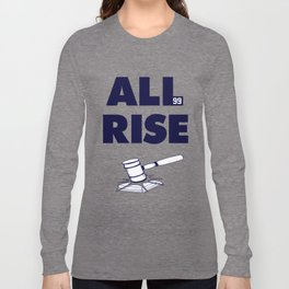 ALL RISE! Aaron Judge Yankees Long Sleeve T-shirt