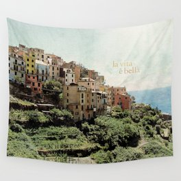 la vita è bella Wall Tapestry
